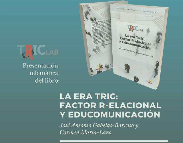 Presentación libro La era TRIC Factor Relacional y Educomunicación_web
